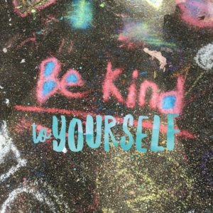 4 Ways to Be Kind to Yourself